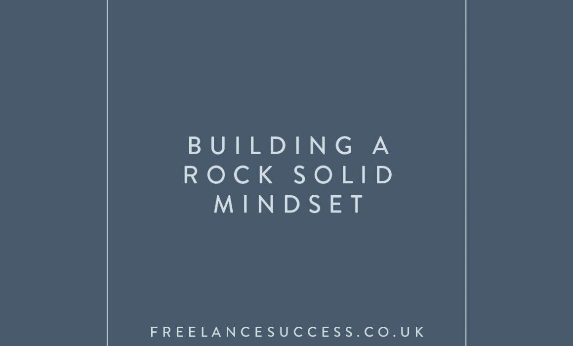 Mindset Matters - Building a Rock Solid Mindset