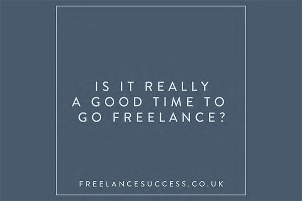 Is it a good time to go freelance