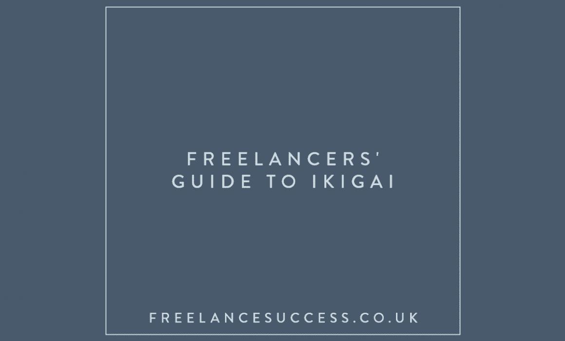 Freelancers' Guide to Ikigai