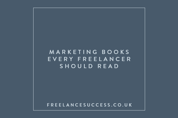 Marketing books every freelancer should read
