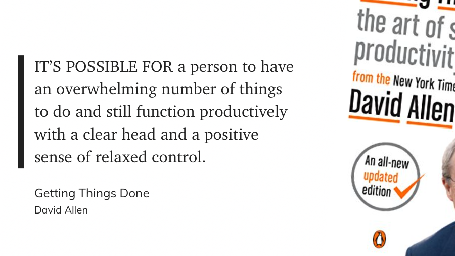 Quote from the book Getting Things Done by David Allen