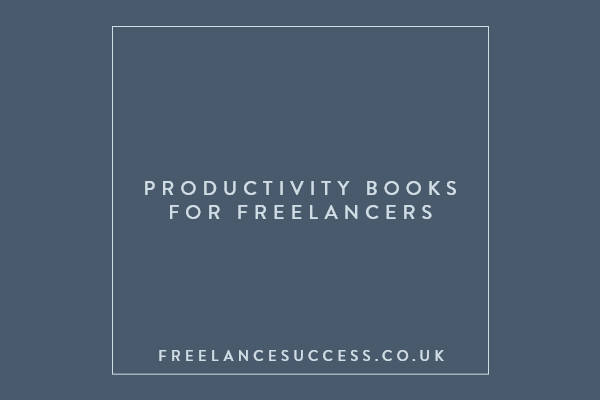Productivity books for freelancers